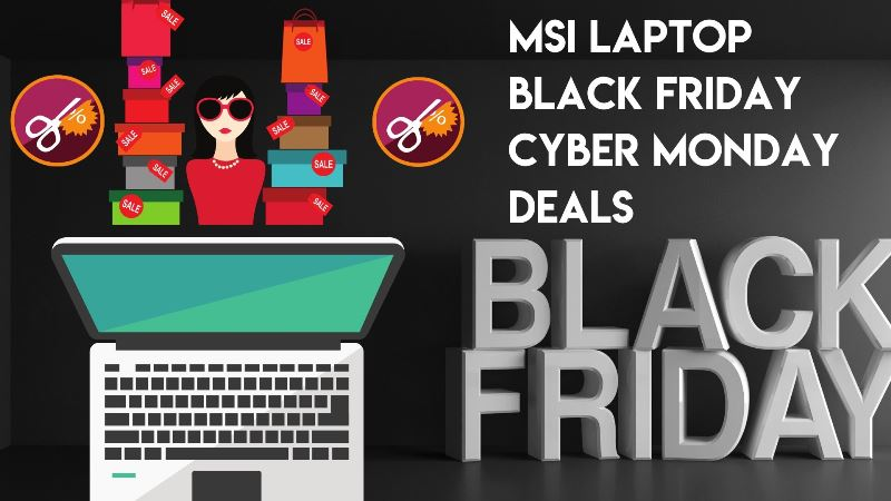 MSI GS65 Stealth Laptop Black Friday and Cyber Monday Deals 2019