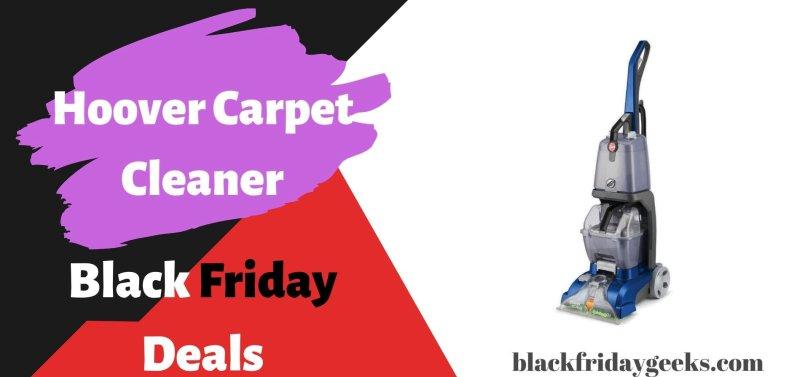 Hoover Carpet Cleaner Black Friday Deals, Hoover Carpet Cleaner Black Friday, Hoover Carpet Cleaner Black Friday Sale