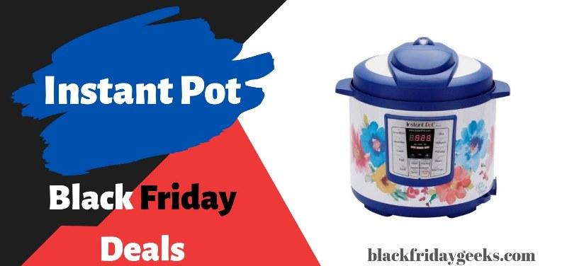 Instant Pot Black Friday Deals, Instant Pot Black Friday, Instant Pot Black Friday sale