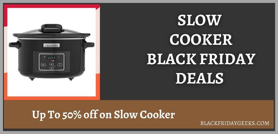 Slow Cooker Black Friday Deals, Slow Cooker Black Friday, Slow Cooker Black Friday Sale, Best Slow Cooker Black Friday Deals, Slow Cooker Black Friday Sales