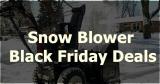 Snow Blower Cyber Monday 2020 [Top 10 Picks]