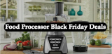 Food Processor Black Friday 2021 and Cyber Monday Deals – Save $100