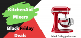 10 Best KitchenAid Mixers Black Friday 2020 & Cyber Monday Deals – 60% Off