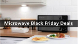 Microwave Black Friday 2020 & Cyber Monday Deals [Top 20]