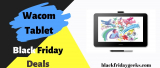 20 Best Wacom Black Friday 2021 and Cyber Monday Deals [Drawing Tablet]